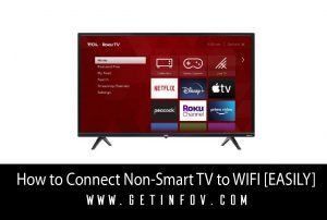 How to Connect Non-Smart TV to WIFI