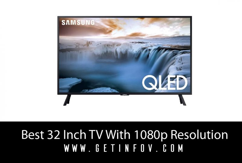 Best 32 Inch TV With 1080p