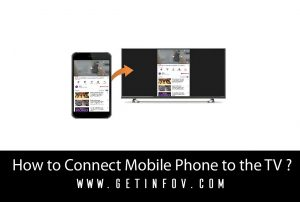 How to Connect Mobile Phone to the TV