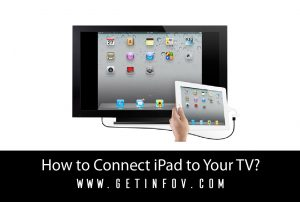 How to Connect iPad to Your TV